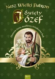 Nasz wielki patron Święty Józef