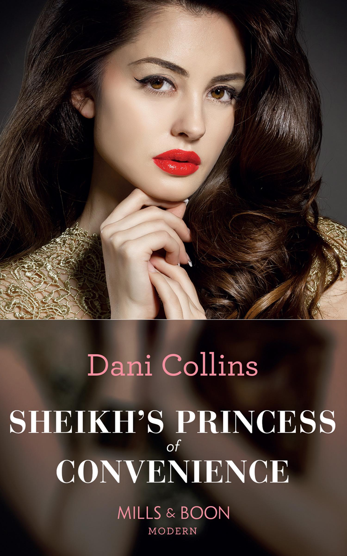 Sheikh\'s Princess Of Convenience