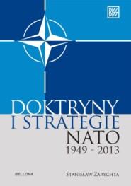Doktryny i strategie NATO 1949-2013
